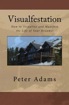 "Who says daydreaming is pointless? If you think much and focus on the life you want (how you would achieve it, what would happen), it could come true. That's what you call ""Creative Visualization."" Learn more from the author Pete Adams here: http://www.blogtalkradio.com/loveyourpath/2012/06/21/visualize-and-manifest-your-dream-peter-adams"