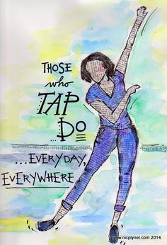 54 Ideas Sapateado Tap Dancing For 2019 Tap Dance Quotes, Ballroom Dance Quotes, Dancing Quotes, All About Dance, Just Dance, Dancing In The Rain, Girl Dancing, Dancing Couple Silhouette, Slow Dance