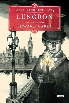 Edward Carey - Lungdon