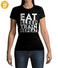 Eat Sleep Train Repeat Motivation Graphic Damen T-shirt M (*Partner-Link)