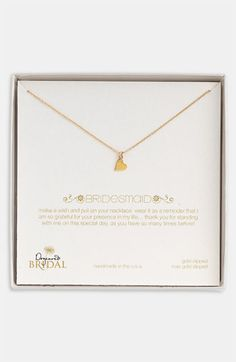 The perfect bridesmaid gift! Dogeared 'Bridesmaid - Heart' Pendant Necklace (Nordstrom Exclusive) available at #Nordstrom #weddings