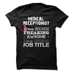 Awesome Medical Receptionist T-Shirts, Hoodies. ADD TO CART ==► Funny Tee Shirts