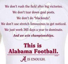 The Alabama Crimson Tide way. Roll Tide Football, Crimson Tide Football, Alabama Crimson Tide, Alabama Baby, Sweet Home Alabama, Bama Fever, Nick Saban, Thing 1, University Of Alabama