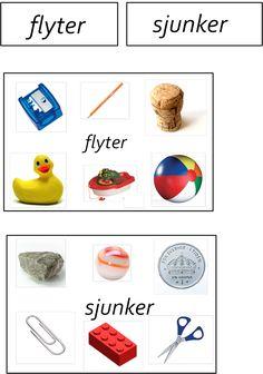 Flyter - sjunker. Här kan barnet sortera 12 kort om de sjunker eller flyter. Har man sakerna hemma eller andra saker som flyter och sjunker så kan man använda det svart/vita arket till att låta…