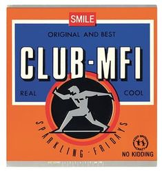 1988 T - Club MFI - 1988 onwards. A Neville and Spike production. Legends, Old Burlington Street, London.