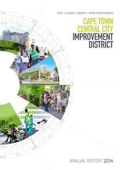 CCID 2014 Annual Report by Cape Town Central City Improvement District - issuu Annual Report Layout, Annual Report Covers, Annual Reports, Event Poster Design, Creative Poster Design, Graphic Design Brochure, Brochure Layout, Photoshop, Banner Design Inspiration