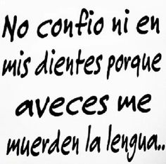 Y si Sarcastic Quotes, Me Quotes, Funny Quotes, Spanish Humor, Spanish Quotes, Funny Spanish, Mexicans Be Like, Frases Humor, Funny Phrases