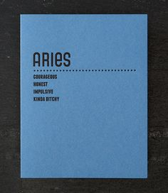 """That last one just about sums it up. Though I prefer the term """"snarky"""". (aries. letterpress card. by shopsaplingpress on Etsy)"""