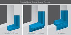 Outside Mount Shutter Frame Options