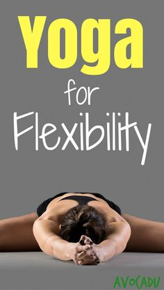 Get flexible fast with this yoga workout for flexibility for beginners! http://avocadu.com/20-minute-beginner-yoga-workout-for-flexibility/