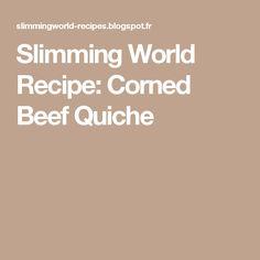 Slimming World Recipe: Corned Beef Quiche Quark Recipes, Old Recipes, Diet Recipes, Recipies, Diet Meals, Cooker Recipes, Slow Cooker Slimming World, Slimming World Recipes Syn Free, Slimming World Moussaka