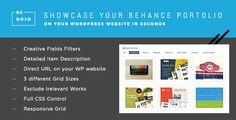 BeDojo - Behance Works WordPress Portfolio Plugin . BeDojo has features such as High Resolution: Yes, Compatible Browsers: IE10, IE11, Firefox, Safari, Opera, Chrome, Edge, Software Version: WordPress 4.6.1, WordPress 4.6, WordPress 4.5.x, WordPress 4.5.2, WordPress 4.5.1, WordPress 4.5, WordPress 4.4.2, WordPress 4.4.1, WordPress 4.4, WordPress 4.3.1, WordPress 4.3, WordPress 4.2, WordPress 4.1, WordPress 4.0