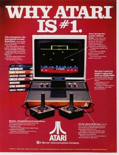 Atari is responsible for bringing mainstream gaming into our homes. It was affordable. It was the closest you could get to having the real arcade experience in your living room.  Most of the games were only imitations of the real games available in the cabinets but it didn't matter. I remember looking at magazines with advertisements like this one in ways many boys my age were looking at magazines with different kinds of pictures. Those were the early signs of being a geek.