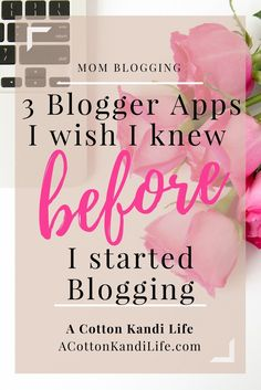 3 Blogger Apps I wish I knew about before I started Blogging. Canva, Tailwind and Grammarly