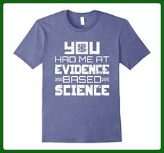 Mens You Had Me At Evidence Based Science T-Shirt 2XL Heather Blue - Math science and geek shirts (*Amazon Partner-Link)