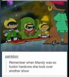 Remember when Mandy was so fuckin hardcore she took over another show - iFunny :) Cartoon Memes, Cartoon Shows, Funny Memes, Hilarious, Cartoon Theories, Cartoon Crossovers, Funny Gifs, Videos Funny, Dreamworks
