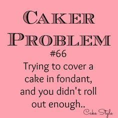 Who's had this happen? I admit, I've done it a few times. #cakerproblems