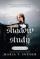 Shadow Study by Maria V Snyder. Release date 24/2/15