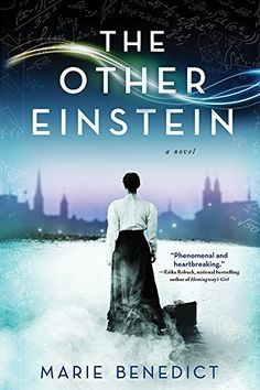 The Other Einstein by Marie Benedict makes our list of must-read historical fiction this fall.