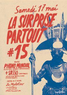 Pour laSurprise Partout # 15, Phono Mundial inviteSasso, dj et collectionneur brésilien- originaire de São Paulo et basé à Toulouse. Ses sélections reflètent son éclectisme : Samba Soul, sons du...