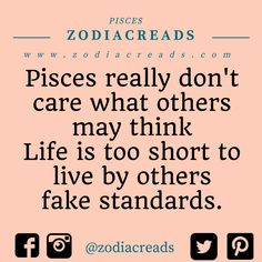 Pisces don't care about other's fake standards Virgo Moon Sign, Libra And Sagittarius, Astrology Pisces, Pisces Quotes, Zodiac Signs Pisces, Pisces Woman, Pisces Facts, Water Signs Zodiac, All About Pisces