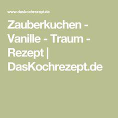 Zauberkuchen - Vanille - Traum - Rezept   DasKochrezept.de