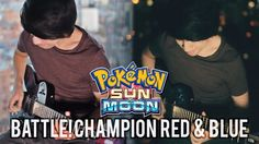 [Pokemon S&M] I made a guitar remix of the Champion Red & Blue theme