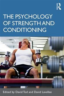 The #Psychology of #Strength and #Conditioning