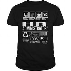 Awesome Tee For Hr Administrator T Shirts,Hoodie. Go to store ==► https://assistanttshirthoodie.wordpress.com/2017/06/16/awesome-tee-for-hr-administrator-t-shirts-hoodie/ #shirts #tshirt #hoodie #sweatshirt #giftidea