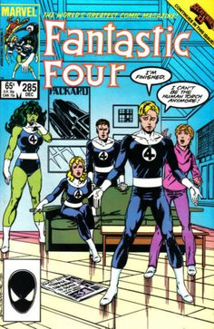 FANTASTIC FOUR # 285 (Vol I) 1985. MARVEL COMICS. WRITER: John Byrne. ARTIST: John Byrne. COVER PRICE: $0.65. CHARACTERS: The Human Torch, Alicia Masters, The She-Hulk, The Invisible Woman, Mr. Fantastic. NOW PRICE: $4.50. CONDITION: Near Mint.  (1st App and Death Of  Thomas H. Hanson).