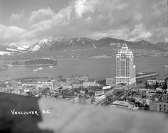 Vancouver, B. - City of Vancouver Archives Iconic Photos, Old Photos, West Coast Canada, Most Beautiful Cities, British Columbia, Art Images, New York Skyline, Ocean, Explore