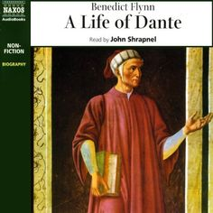 A Life of Dante- by Benedict Flynn- audiobook 2004