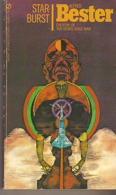 Alfred Bester by hauk sven Star-Burst. Cover art by Robert Pepper. A Signet science fiction book