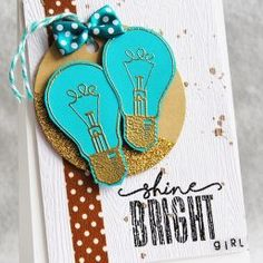 light bulb stamp set which includes shine bright sentiment stamp and inspiring quote 2017 Inspiration, Light Quotes, Unity Stamps, Pretty Cards, Cool Cards, Paper Design, Hand Stamped, Light Bulb, Bright
