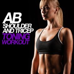 Ab Shoulder and Tricep Toning Workout hits 3 areas for maximum fat burn! #abs #shoulders #triceps #workout