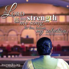 The Lord is my strength and my song; he has become my salvation. Ecclesiastes 9, Bible Verses Quotes Inspirational, Saving Quotes, Lord Is My Strength, Churches Of Christ, My Salvation, Faith In Love, Verse Of The Day, Short Quotes
