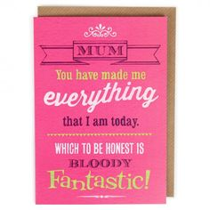 Bloody fantastic Mother's day card