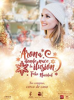 Navidad en Arona, un mes de actividades, cultura y ocio para impulsar las compras navideñas en el comercio local.  Hasta el 5 de enero de 2018.