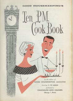 Good Housekeeping's Ten P.M. Cook Book