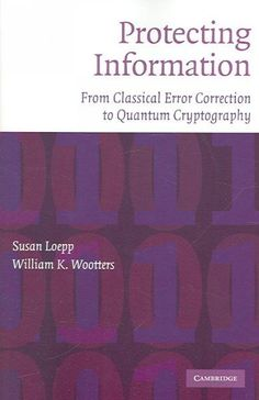 The code book the science of secrecy from ancient egypt to quantum precision series protecting information from classical error correction to quantum cryptography fandeluxe Gallery