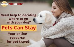 Need help in deciding where to go with your pooch? Pets Can Stay – Your online resource for pet travel