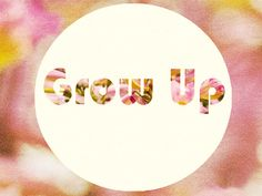 And don't just grow up, but grow out. Reach, stretch, burst out, be wild with it! http://bit.ly/GGUGpO