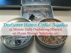 Declutter home office supplies {15 minute mission on Home Storage Solutions 101}