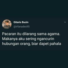 Quotes Rindu, Quotes Lucu, Quotes Galau, Text Quotes, Mood Quotes, People Quotes, Daily Quotes, Funny Quotes, Life Quotes