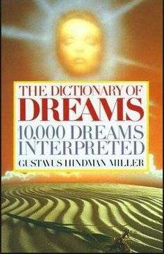 "~ ""10,000 Dreams Interpreted"" written by Gustavus Hindman Miller ~ Price: $2.99! Link: http://firsturl.net/6tQgrmu Item No: 256174 Free shipping worldwide."