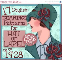 XMASinJULY 17 Art Deco 1920s Era TRIMMINGS for Hat and Lapel 1920s  FLAPPER e-Pattern Pdf