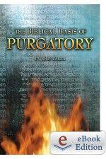 The Biblical Basis for Purgatory (eBook)