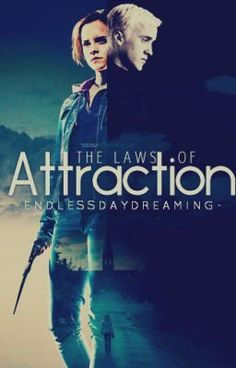 The Laws of Attraction [A DraMione Fanfiction/Watty Awards 2012] - Chapter 13 - EndlessDaydreaming