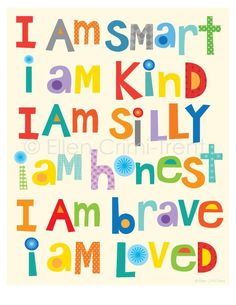 I am smart, I am kind, I am loved -Typography wall art- kids wall decor/nursery decor/ kids decor/ typography decor. A fun print perfect for any kids room or nursery. This would make a perfect gift printed on art matte paper using archival inks-. Comme Des Garcons, Typography Art, Art Wall Kids, Art Kids, Kids Artwork, Fun Prints, Wall Prints, Classroom Decor, Classroom Bathroom