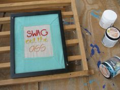 Swag Out The Ass Hand Embroidery